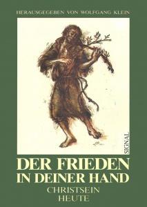 Literatur zu Ernst Alt: Der Frieden in deiner Hand (Mit Bildern von Ernst Alt)