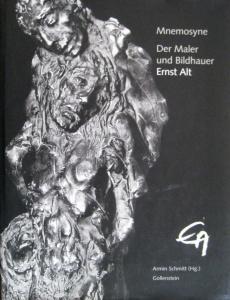 Literatur zu Ernst Alt: Mnemosyne: Der Maler und Bildhauer Ernst Alt